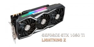 GeForce GTX 1080 Ti Lightning Z – видеокарта-монстр от MSI