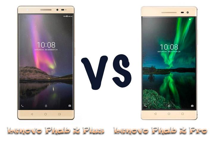 Сравнение смартфонов Lenovo Phab 2 Plus или Lenovo Phab 2 Pro
